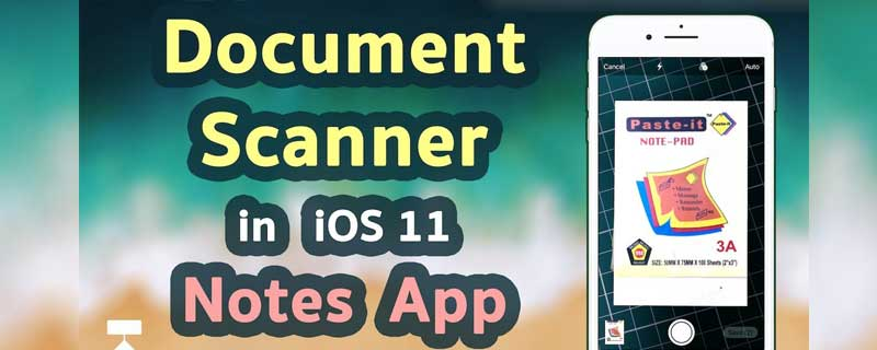 Document Scanner iOS11 Notes App